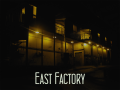 East Factory (Amnesia: The Dark Descent)