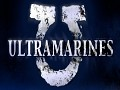 Ultramarines: - Courage and Honour!