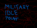 Military Idle Point