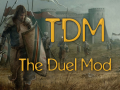 The Duel Mod (Mount & Blade: Warband)