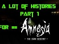 A Lot of Stories - Part 1 Alpha 1.1 (Amnesia: The Dark Descent)
