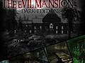 The Evil Mansion - Dark Edition