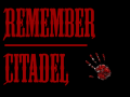 Remember Citadel