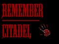 Remember Citadel
