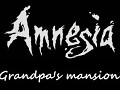 Amnesia:Grandpa's mansion