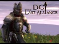 DCI: Last Alliance Total War