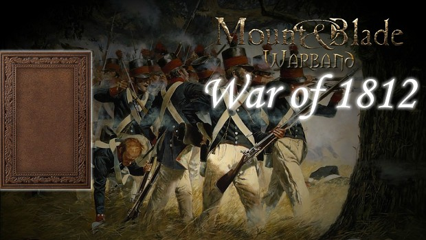 War of 1812 - New Main Menu