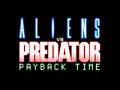 Payback Time (Aliens vs. Predator 2)