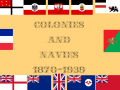 Colonies and Navies - MoW