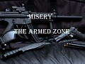 Misery : The Armed zone. (S.T.A.L.K.E.R.: Call of Pripyat)