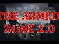 The Armed Zone