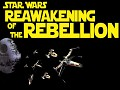 Reawakening of the Rebellion