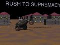 Rush To Supremacy