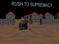 Rush To Supremacy 2