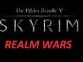 Skyrim Realm Wars (The Elder Scrolls V: Skyrim)