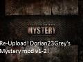 [ReUpload]Mystery Mod v1 & v2