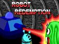 Robot Redemption
