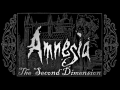 Amnesia: The Second Dimension (Amnesia: The Dark Descent)