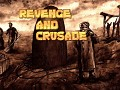 Revenge and Crusade