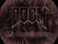 DOOM3 My Own Edition
