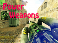 Power Weapons (Counter-Strike)