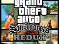 GRAND THEFT AUTO SAN ANDREAS REDUX
