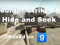 Counter Strike 1.6 Hide and Seek (Based on Gmod)