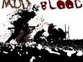 Mud & Blood