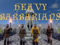 Heavy Barbarians