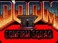 Doom II: Confirm Squad