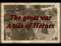 The Great War : A Tale of Heroes - MoWAS2 version