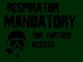 Respirator Mandatory