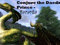 Conjure the Daedric Prince - Peryite