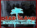 DeadIsland STARVINGZOMBIES Multiplayer ALL IN ONE