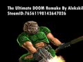 The Ultimate DOOM Remake by Alekskiller[FINISHED]
