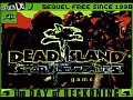 DEAD ISLAND StarvingZombies: THE DAY OF RECKONING