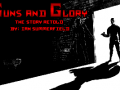 Guns and Glory - The Story Retold