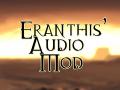 Eranthis' Audio Mod