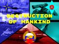 Destruction of Mankind Stage 1 PSH