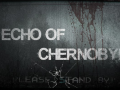 Echo of Chernobyl 3