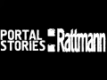 Portal Stories: Rattmann (The project is frozen)