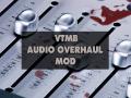 Bloodlines Audio Overhaul