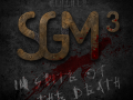 SGM 3.0: In Spite Of The Death