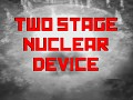 Two stage nuclear device