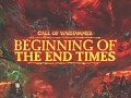 Call of Warhammer: Beginning of The End Times