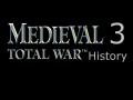 Medieval 3 Total War History
