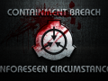 Containment Breach - Unforeseen Circumstances