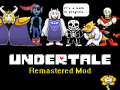 Undertale Remastered Mod v0.8