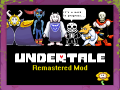 Undertale Remastered Mod v0.5.8