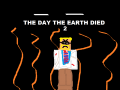 The Day The Earth Died 2